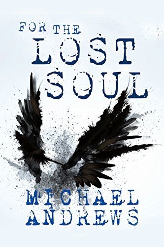 For the Lost Soul, Michael Andrews