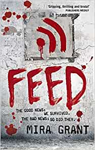 Book Review – Feed by Mira Grant