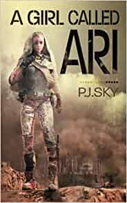 Book Review – A Girl Called Ari by P. J.Sky
